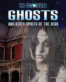 Of Ghosts and Other Spirits of the Dead By Owen, Ruth