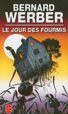 Le Jour Des Fourmis By Werber, B.